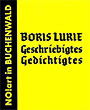 Boris Lurie: Geschriebigtes ..., cover